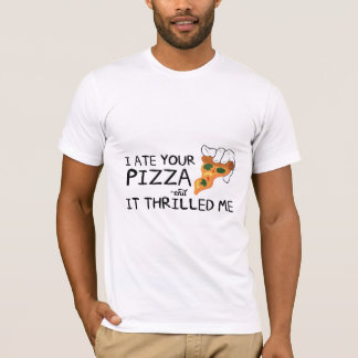 """I Ate Your Pizza"" Basic American Shirt"