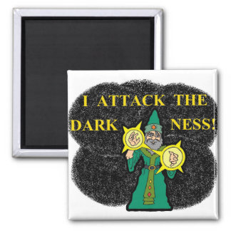 I Attack the Darkness! 2 Inch Square Magnet