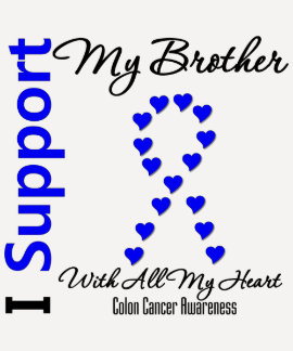 I Aupport My Brother Colon Cancer Tshirts