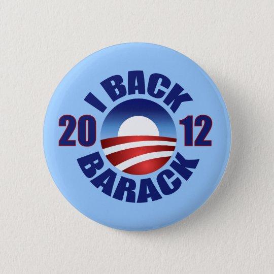 I BACK BARACK - RE-ELECT OBAMA 2012 PINBACK BUTTON