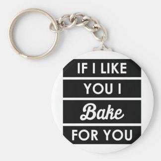 I Bake For You Keychain