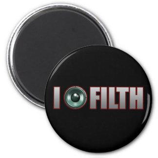 I Bang FILTH Dubstep dirty Electro Dub Grime DJ Magnet