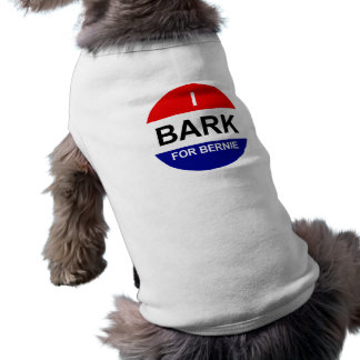 I Bark for Bernie T-Shirt