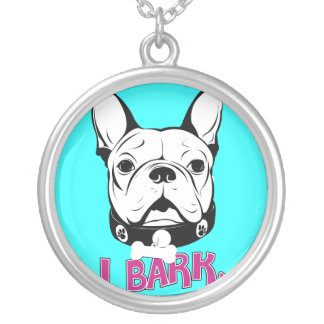 I Bark French Bulldog Art Round Pendant Necklace