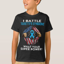 I Battle Tourette's Syndrome Awareness T-Shirt