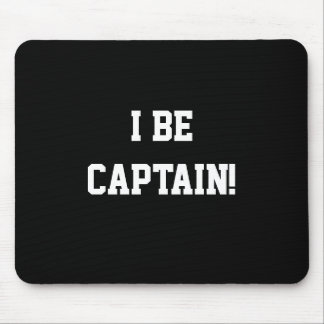 I Be Captain. Black and White. Mouse Pad