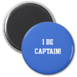 I Be Captain. Blue and White. Custom Refrigerator Magnets