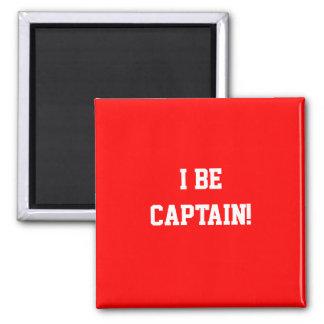 I Be Captain. Red. Fridge Magnet