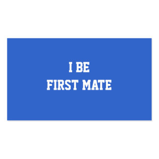 I Be First Mate. Blue and White. Double-Sided Standard Business Cards (Pack Of 100)