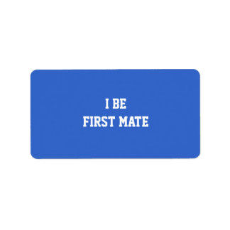 I Be First Mate. Blue and White. Personalized Address Labels