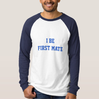 I Be First Mate. Blue and White. Shirts