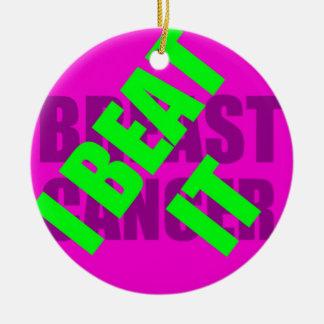I Beat Breast Cancer Ceramic Ornament