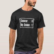 I Beat Colon Cancer (Scoreboard) T-Shirt