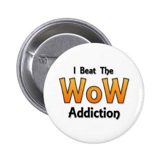 I Beat the WoW Addiction Pins
