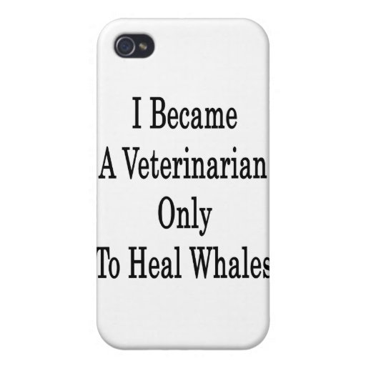I Became A Veterinarian Only To Heal Whales iPhone 4/4S Cover