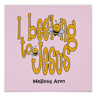 I Bee'long to Jesus - Pink Poster