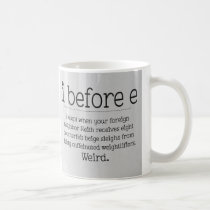 i before e coffee mug