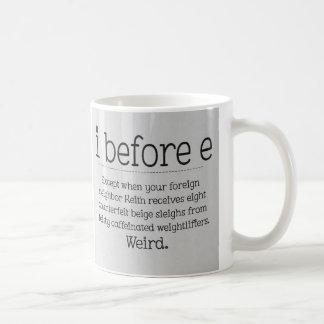i before e coffee mug