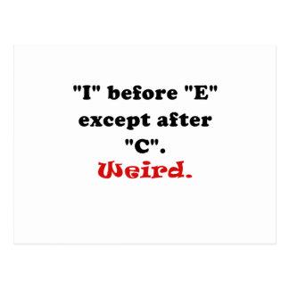 I Before E Except After C Weird Postcard