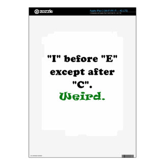 I Before E Except After C Weird Decal For iPad 3