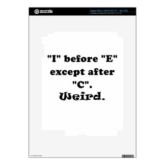 I Before E Except After C Weird iPad 3 Decals