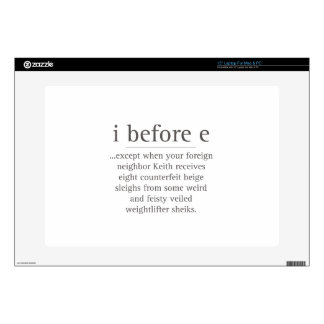 """I Before E Except After Parody Humor Teacher Quote 15"""" Laptop Skin"""
