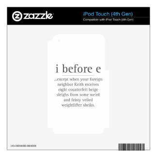 I Before E Except After Parody Humor Teacher Quote Decal For iPod Touch 4G