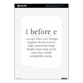 I Before E Except After Parody Humor Teacher Quote iPad 3 Decal