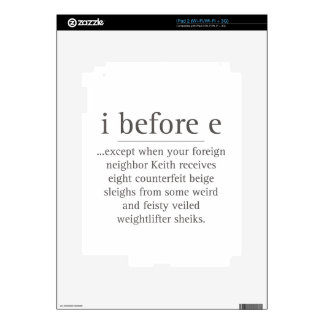 I Before E Except After Parody Humor Teacher Quote Skin For The iPad 2