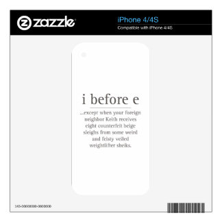 I Before E Except After Parody Humor Teacher Quote Skin For The iPhone 4S