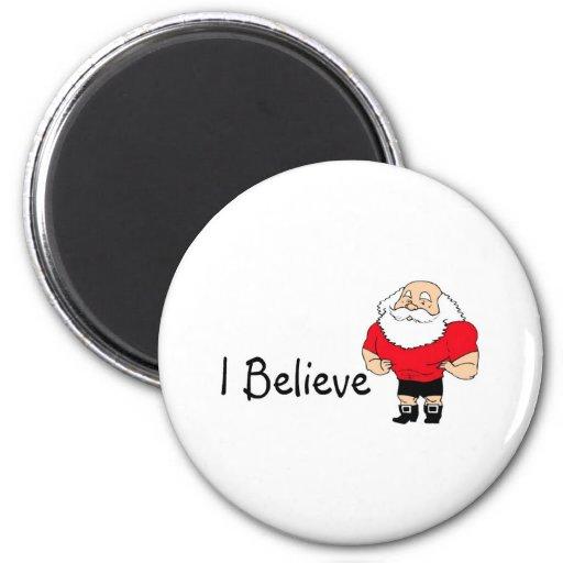 I Believe 2 Magnet