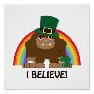 I Believe! Bigfoot Leprechaun Poster