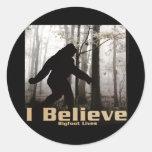 I Believe Bigfoot Lives Classic Round Sticker