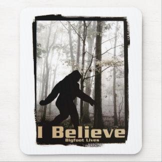 I Believe Bigfoot Lives Mouse Pad