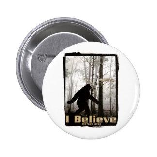I Believe Bigfoot Lives Pinback Button