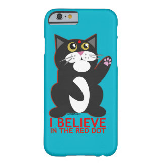 I Believe Cat Barely There iPhone 6 Case