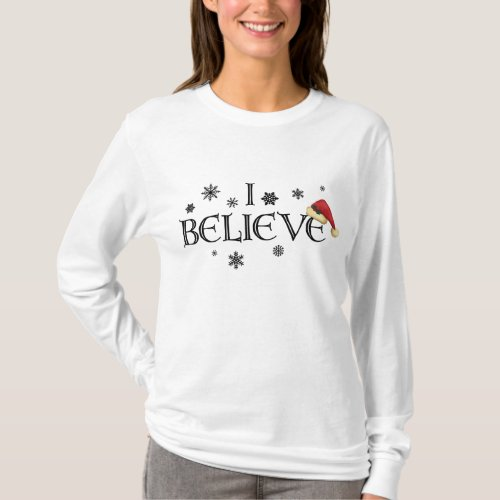 I Believe Christmas shirt Snowflakes  Santa cap