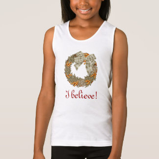 I believe Christmas wreath Tank Top