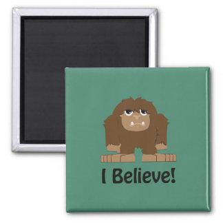 I Believe! Cute bigfoot Magnet