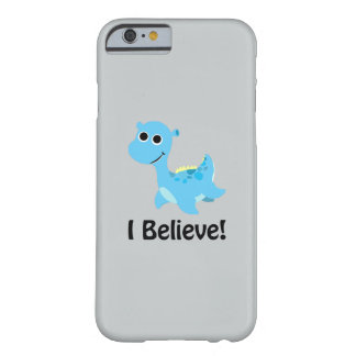I Believe! Cute Blue Nessie Barely There iPhone 6 Case