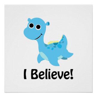 I Believe! Cute Blue Nessie Poster