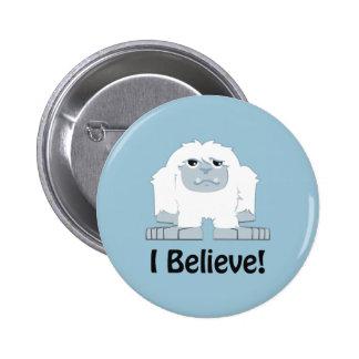 I Believe! Cute Yeti Pinback Button