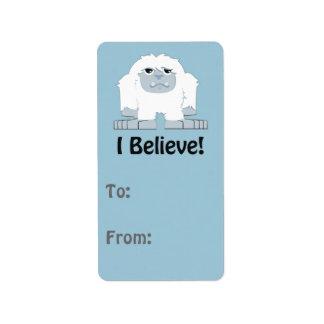 I Believe! Cute Yeti Label