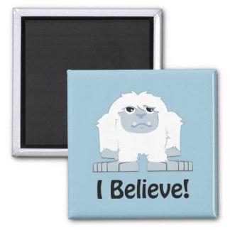 I Believe! Cute Yeti Magnet