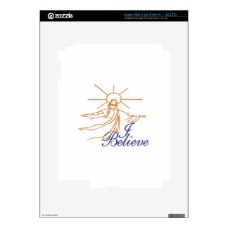 I Believe Decal For iPad 3