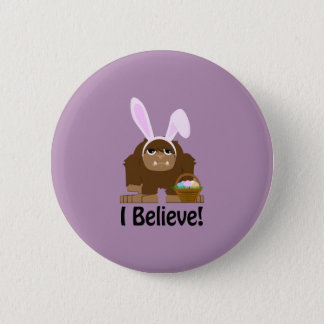 I Believe! Easter Bigfoot Pinback Button