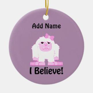 I Believe! Girl Yeti Ceramic Ornament
