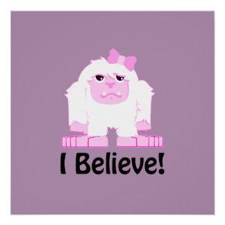 I Believe! Girl Yeti Poster