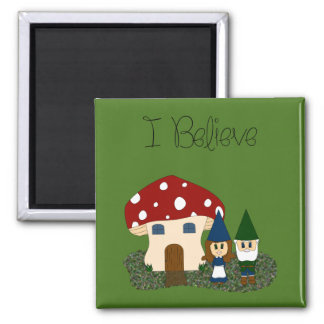 I Believe - Gnomes - change color 2 Inch Square Magnet