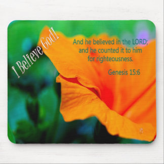 I Believe God! - He Believed the Lord - mousepad